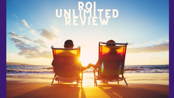 what is roi unlimited about