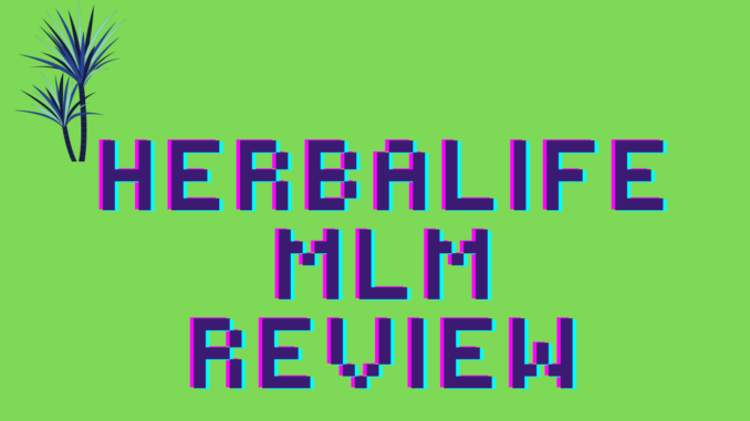what is herbalife mlm about