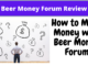 is beer money forum a scam
