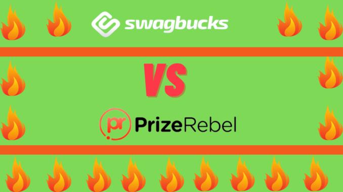 Swagbucks vs PrizeRebel